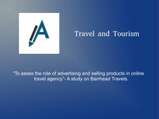 Travel and Tourism Report