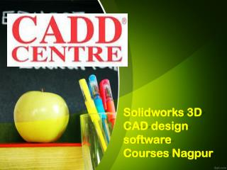 Solidworks 3D CAD design software Courses Nagpur