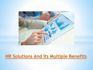 HR Solutions And Its Multiple Benefits