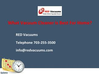 What Vacuum Cleaner Is Best For Home?