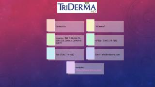 TriDerma Skin Care Product