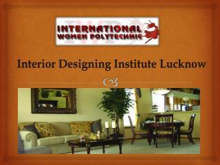 Interior Designing Institute Lucknow