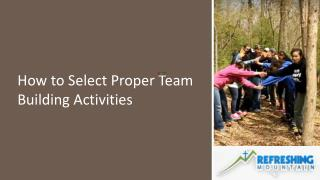How to Select Proper Team Building Activities