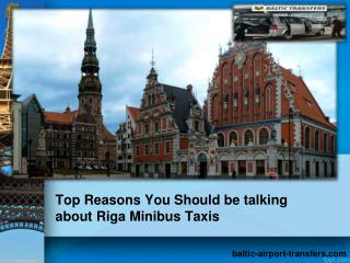 Top Reasons You Should be talking about Riga Minibus Taxis