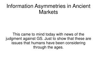 Information Asymmetries in Ancient Markets