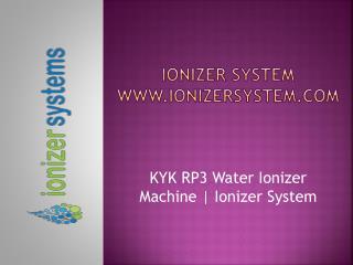 KYK RP3 Water Ionizer Machine | KYK RP3 | Ionizer System
