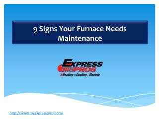 9 Signs Your Furnace Needs Maintenance