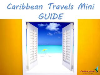 Caribbean Travels Mini Guide