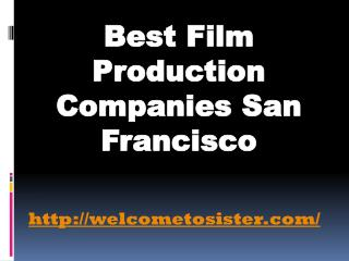 Film Production Companies San Francisco