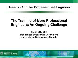 Session 1 : The Professional Engineer