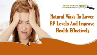 Natural Ways To Lower BP Levels And Improve Health Effectively