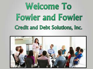 Credit Repair Services provided by Fowler and Fowler