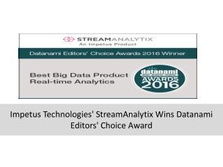 Impetus Technologies' StreamAnalytix Wins Datanami Editors' Choice Award