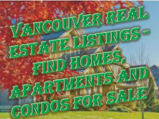 Vancouver Real Estate Listings - Find Homes, Apartments and Condos for Sale