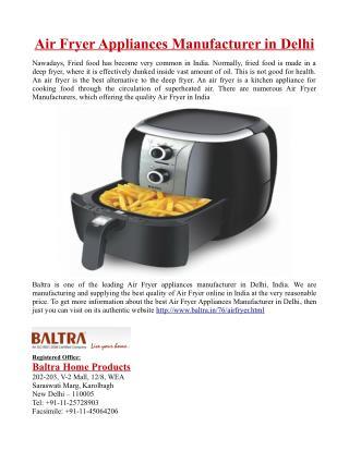Air Fryer Appliances Manufacturer in Delhi
