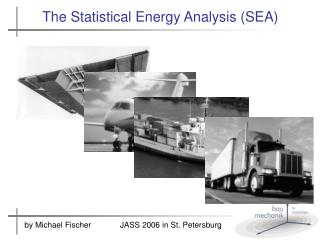 The Statistical Energy Analysis SEA