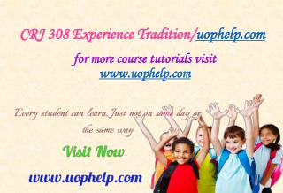 CRJ 308 Experience Tradition/uophelp.com