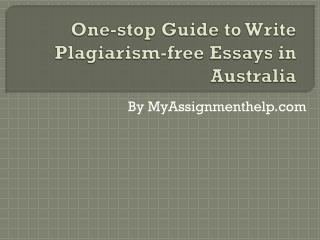 One-stop Guide to Write Plagiarism-free Essays in Australia