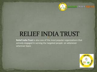 Relief india trust (research)