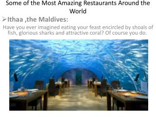 Some of the Most Amazing Restaurants Around the World