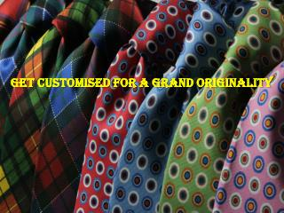 Catch the Unique & Easy Customising Process of Design Your Tie