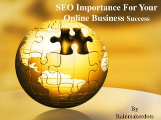 SEO Importance for your Online Business Success