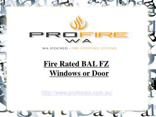 Fire Rated BA FZ Windows or Door - ProfireWa