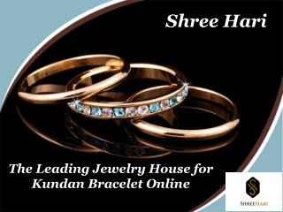 The Leading Jewelry House for Kundan Bracelet Online