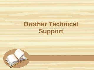 Brother Technical Support