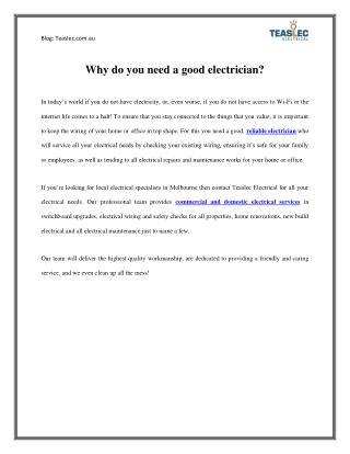 Read why do you need a good electrician?