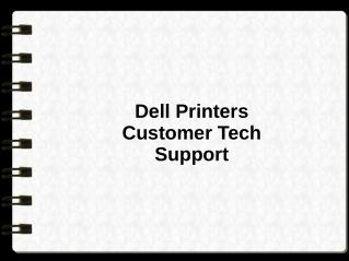 Dell Printers Customer Tech Support