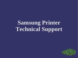 Samsung Printer Technical Support