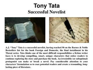 Tony Tata – Successful Novelist