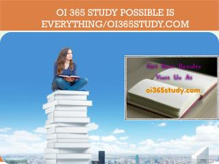 OI 365 STUDY Possible Is Everything/oi365study.com