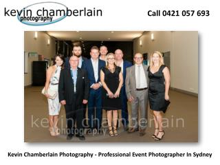 Kevin Chamberlain Photography - Professional Event Photographer In Sydney