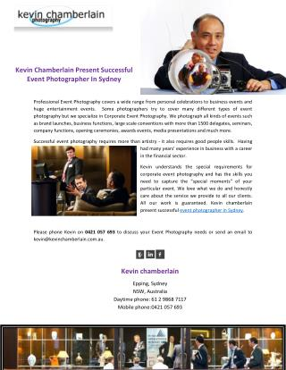 Kevin Chamberlain Present Successful Event Photographer In Sydney