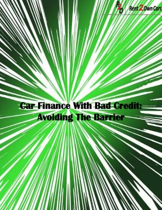 Car Finance With Bad Credit: Avoiding The Barrier