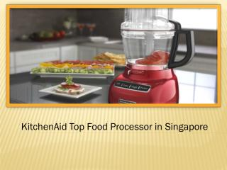KitchenAid Top Food Processors In Singapore