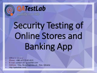Security Testing of Online Stores and Banking Applications