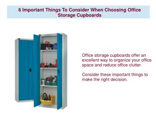 6 Important Things To Consider When Choosing Office Storage Cupboards