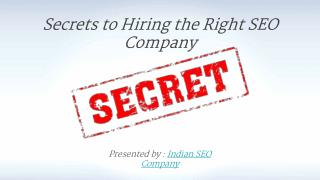 Secrets to hiring the right SEO company