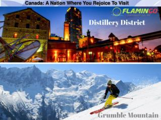 Canada A Nation Where You Rejoice To Visit