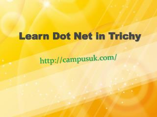 Campusuk Provide Dot Net Course In Trichy