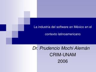 La industria del software en M xico en el contexto latinoamericano