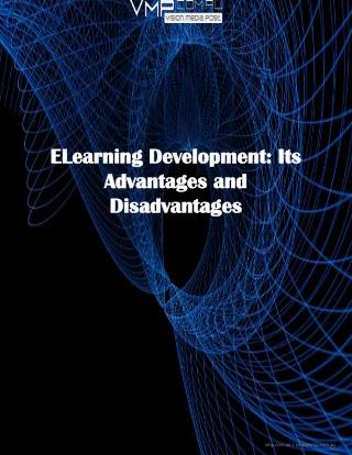 ELearning Development: Its Advantages and Disadvantages