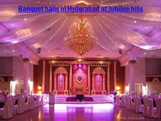 Banquet halls in Hyderabad at Jubilee hills
