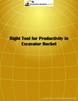 Right Tool for Productivity in Excavator Bucket