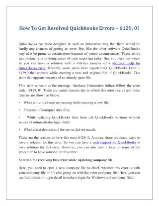 How To Get Resolved Quickbooks Errors – 6129, 0?