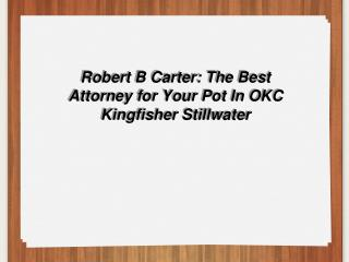 DUI Attorney Stillwater OK -- DUI Lawyer Oklahoma City OK