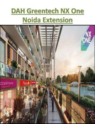 DAH Greentech NX One Noida Extension